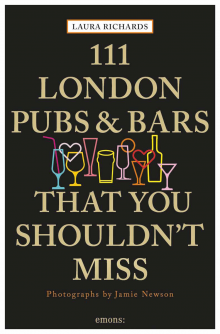 111 London Pubs That You Shouldn't Miss Paperback Book