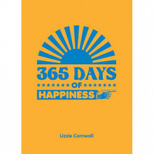 365 Days Of Happiness Hardback Book