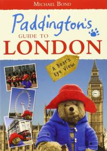 Paddington's Guide To London Paperback Book