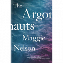 The Argonauts By Maggie Nelson Paperback Book