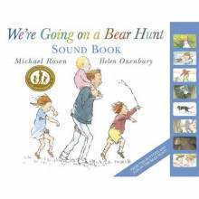 We're Going On A Bear Hunt By Michael Rosen - Sound Book