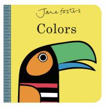 Jane Fosters Colours Board Book