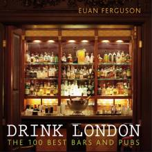 Drink London Book By Euan Ferguson