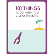 101 Things To Do When You're Not Drinking Paperback Book