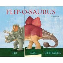 Flip-O-Saurus Flip Hardback Book By Sara Ball