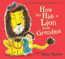 How To A Hide A Lion From Grandma - Board Book