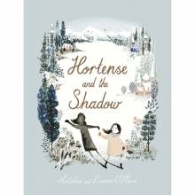 Hortense And The Shadow Hardback Book