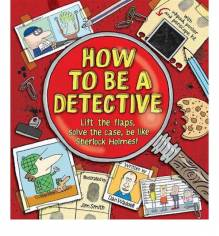 How To Be A Detective - Hardback Book