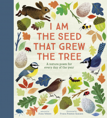 I Am the Seed That Grew the Tree – A Nature Poem for Every Day
