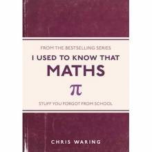 I Used To Know That Maths Paperback Book By Chris Waring