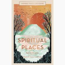 Inspired Traveller's Guide Spiritual Places - Hardback Book