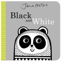 Jane Foster's Black And White Board Book