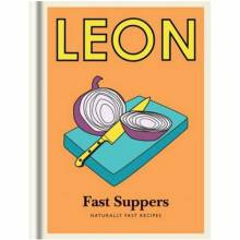 Little Leon Fast Suppers Cookbook
