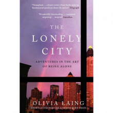 The Lonely City By Olivia Laing Paperback Book