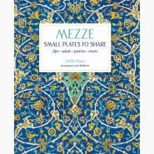 Mezze: Small Plates To Share - Hardback Book