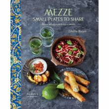 Mezze: Small Plates To Share Hardback Book