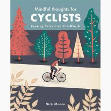 Mindful Thoughts For Cyclists - Hardback Book