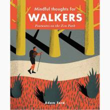 Mindful Thoughts For Walkers - Hardback Book