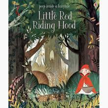 Peep Inside A Fairy Tale Little Red Riding Hood - Board Book
