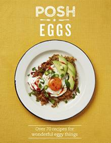 Posh Eggs Hardback Book