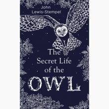 The Secret Life Of The Owl - Hardback Book