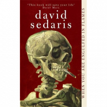 When You Are Engulfed In Flames By David Sedaris Paperback Book