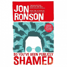 So You've Been Publicly Shamed By Jon Ronson Paperback Book