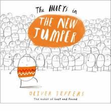 The Hueys in The New Jumper Paperback Book By Oliver Jeffers
