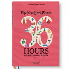 The New York Times 36 Hours - 125 Weekends In Europe