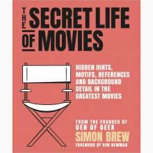 The Secret Life of the Movies - Hardback Book