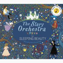 The Story Orchestra: The Sleeping Beauty - Hardback Book