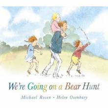 We're Going On A Bear Hunt By Michael Rosen - Board Book