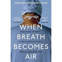 When Breath Becomes Air By Paul Kalanithi - Paperback Book