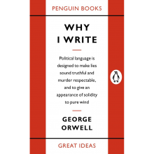 Why I Write By George Orwell Paperback Book