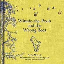 Winnie-the-Pooh and the Wrong Bees - Hardback Book