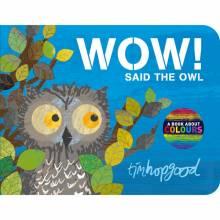 Wow! Said The Owl Hardback Book